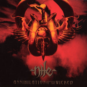 Nile ‎– Annihilation Of The Wicked (LTD ETCHED)