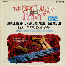 Lionel Hampton And Charlie Teagarden ‎– The Great Hamp And Little 'T'