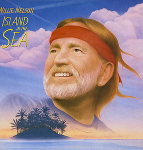 Willie Nelson ‎– Island In The Sea