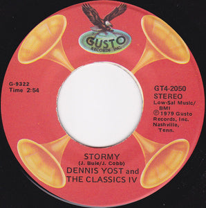 Dennis Yost And The Classics IV ‎– Stormy / Traces (45 RPM)