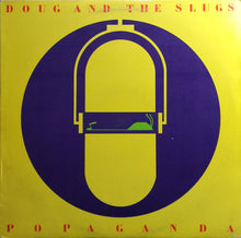 Doug and the Slugs - Popaganda