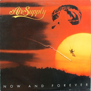 Air Supply ‎– Now And Forever
