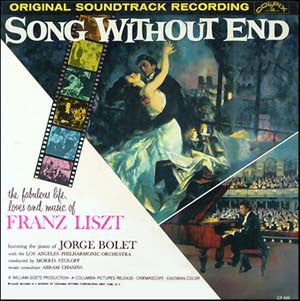 Jorge Bolet With The Los Angeles Philharmonic Orchestra ‎– Song Without End - Original Soundtrack Recording