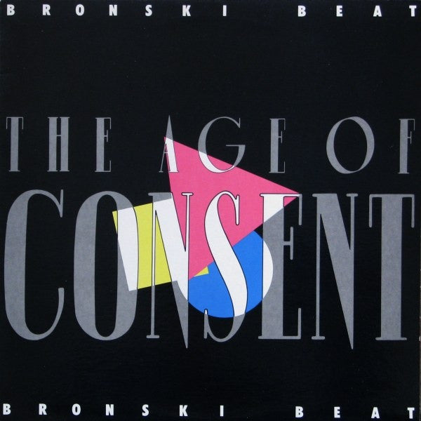 Bronski Beat ‎– The Age Of Consent
