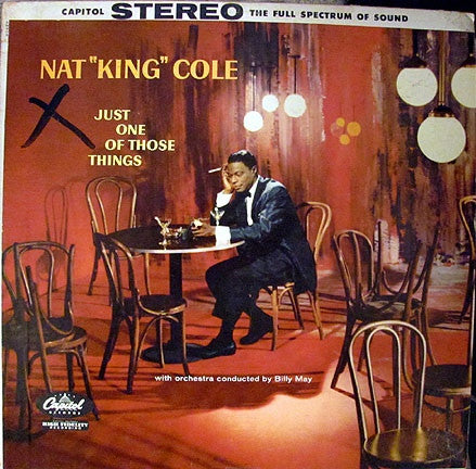 Nat King Cole ‎– Just One Of Those Things