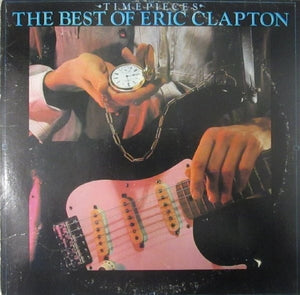 Eric Clapton ‎– Time Pieces - The Best Of Eric Clapton