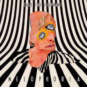 Cage The Elephant ‎– Melophobia  (NEW PRESSING)