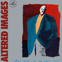 Altered Images ‎– Don't Talk To Me About Love