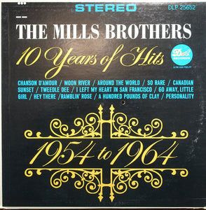 The Mills Brothers ‎– 10 Years Of Hits 1954-1964