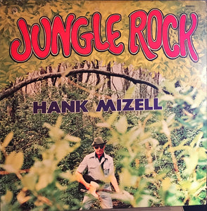 Hank Mizell ‎– Jungle Rock