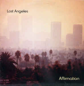 Affirmation ‎– Lost Angeles
