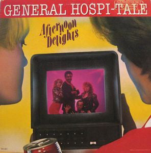 Afternoon Delights ‎– General Hospi-tale