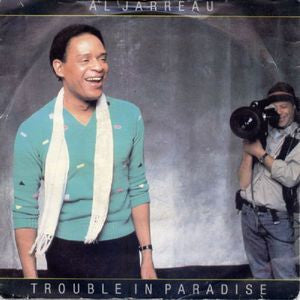 "Al Jarreau ‎– Trouble In Paradise - 12"" single"