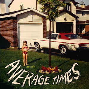 Average Times ‎– Average Times (NEW VINYL) Never Played