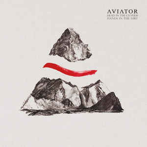 Aviator ‎– Head In The Clouds, Hands In The Dirt (NEW VINYL)