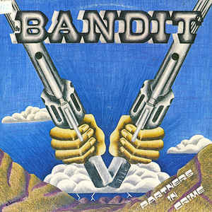 Bandit  ‎– Partners In Crime