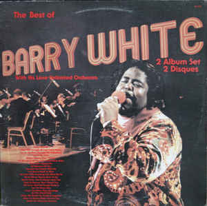 Barry White With His Love Unlimited Orchestra ‎– The Best Of Barry White