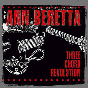 Ann Beretta ‎– Three Chord Revolution (NEW VINYL)