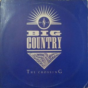 Big Country ‎– The Crossing