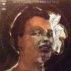 Billie Holiday ‎– God Bless The Child