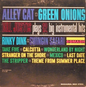 Bill Justis ‎– Alley Cat / Green Onions: Bill Justis Plays 12 Big Instrumental Hits