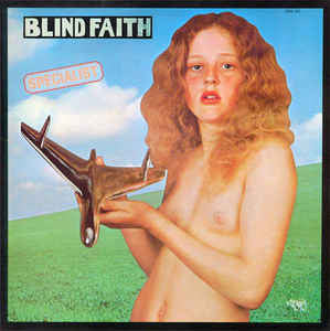 Blind Faith  ‎– Blind Faith (NAKED GIRL COVER)