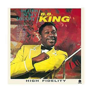 B.B. King ‎– Blues In My Heart -180g- (NEW VINYL)
