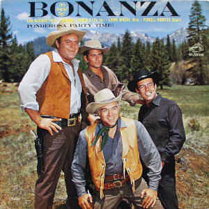 """Bonanza"" Cast ‎– Ponderosa Party Time!"
