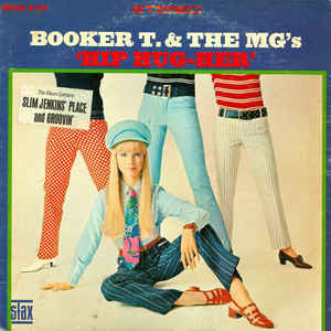 Booker T. & The MG's ‎– Hip Hug-Her