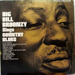 Big Bill Broonzy ‎– Big Bill Broonzy Sings Country Blues