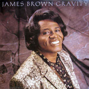 James Brown ‎– Gravity