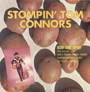 Stompin' Tom Connors ‎– Bud The Spud And Other Favourites
