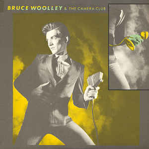 Bruce Woolley & The Camera Club ‎– Bruce Woolley & The Camera Club