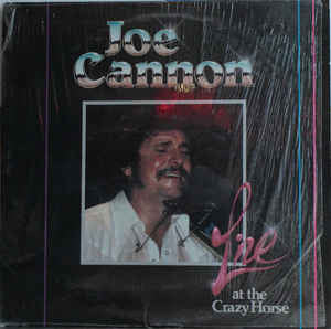Joe Cannon  ‎– Live At The Crazy Horse