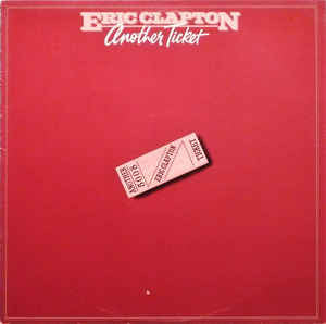 Eric Clapton ‎– Another Ticket