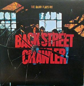 Back Street Crawler ‎– The Band Plays On