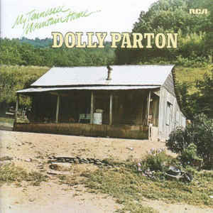 Dolly Parton ‎– My Tennessee Mountain Home