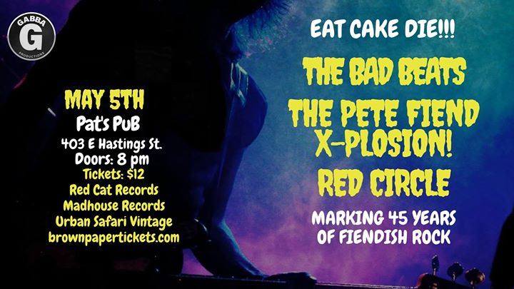 Eat Cake Die Show!! May 5 2018 @ Pat's Pub, E Hastings.
