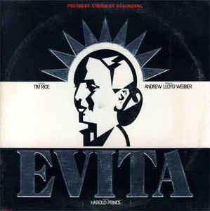 Andrew Lloyd Webber And Tim Rice ‎– Evita: Premiere American Recording
