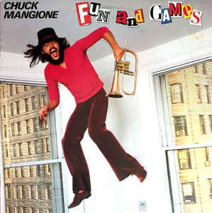 Chuck Mangione ‎– Fun And Games