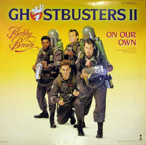 Bobby Brown ‎– On Our Own (Ghost Busters 2)