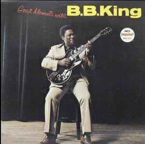 B.B. King ‎– Great Moments With B.B. King
