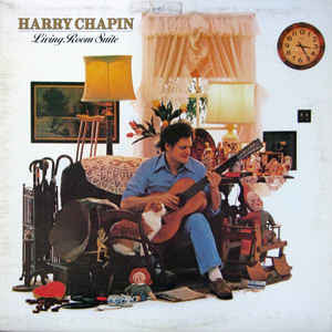 Harry Chapin ‎– Living Room Suite
