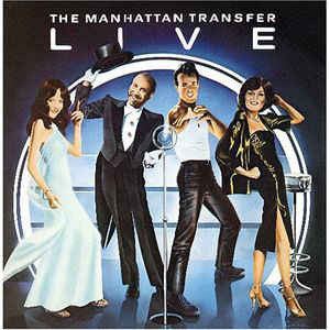 The Manhattan Transfer ‎– Live