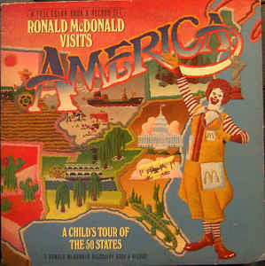 Ronald McDonald ‎– Visits America - A Child's Tour Of The 50 States