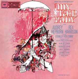 Audrey Hepburn, Rex Harrison ‎– My Fair Lady Soundtrack