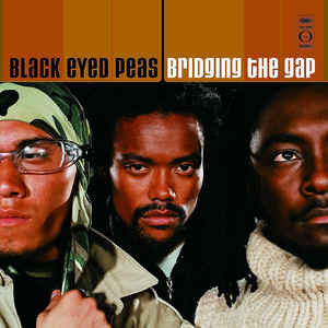 Black Eyed Peas ‎– Bridging The Gap (NEW VINYL)