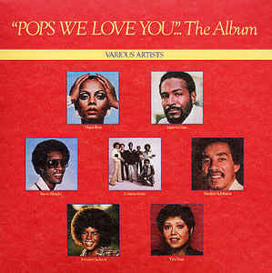 "Various ‎– ""Pops We Love You""...The Album"