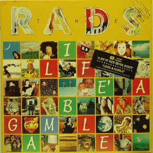 The Rads ‎– Lifes A Gamble