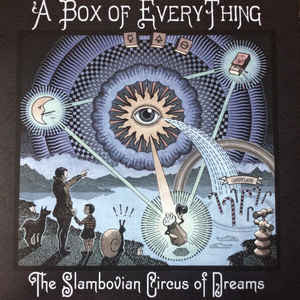Gandalf Murphy And The Slambovian Circus Of Dreams ‎– A Box Of Everything  (NEW VINYL)